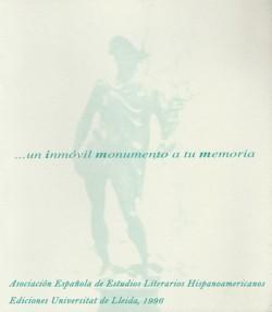 ...un inmóvil monumento a tu memoria